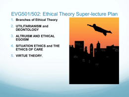 A Superheroes (and villains) Guide to Ethical Theory