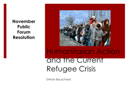 Humanitarian Action and the Current Refugee Crisis