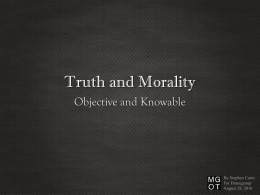 Truth and Morality - My Give On Things