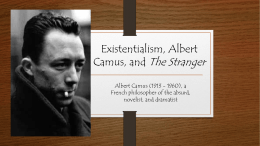 Existentialism, Albert Camus, and The Stranger