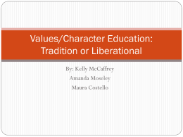 Values/Character Education: Tradition or Liberational