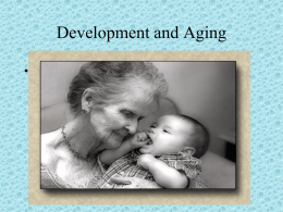 Development and Aging
