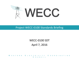 WECC-0100 Standards Briefing 4-7-2016