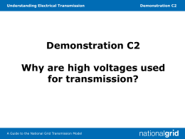 C2 Why are high voltages used for transmission?
