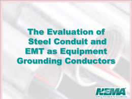 The Evaluation of Steel Conduit and EMT as Equipment