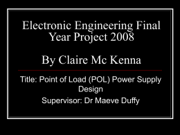 Electronic Engineering Final year project By Claire Mc Kenna