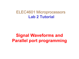 ELEC4601 Microprocessors Lab 2 Tutorial