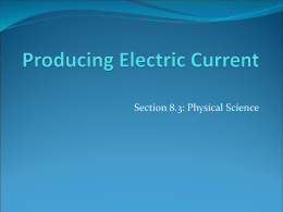 Producing Electric Current - District 273 Technology Services
