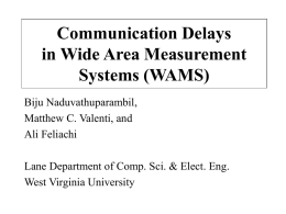 Communication Delays in Wide Area Measurements