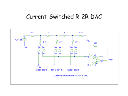 Current-Switched R-2R DAC - DIT: School of Electronic and