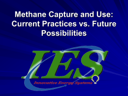 Methane Capture and Use: Current Practices vs. Future