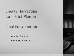 Energy Harvesting for a Stick Planter Project Update