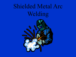 Shielded Metal Arc Welding - Central Columbia School District