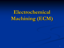 Electrochemical Machining (ECM)