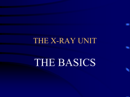 THE X-RAY UNIT - Montgomery College