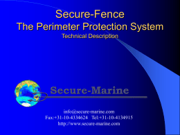 Secure-Fence The Perimeter Protection System Technical