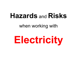 Hazards and Risks when working with Electricity