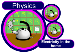 Electricity in the home - Science at St. Dominics
