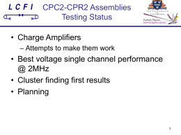 CPC2-CPR2 Assemblies Testing Status (about f***ing time)