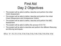 First Aid Day II Victim Assessment and A, B, Cs