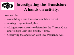 Investigating the Transistor: A hands on activity.