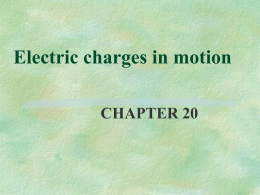 Electric charges in motion