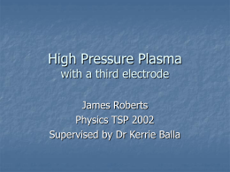 High Pressure Plasma with a third electrode