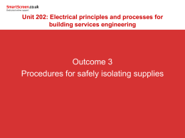 3. Understand the procedures for safely isolating supplies