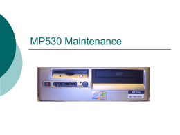 MP530 Maintenance
