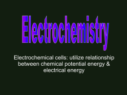 Utilizes relationship between chemical potential energy & electrical