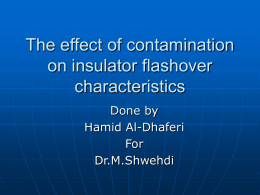 The effect of contamination on insulator flashover characteristics