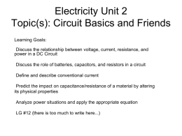 Unit: Electricity and Magnetism Topic(s): Circuit