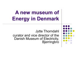 A new museum of Energy in Denmark