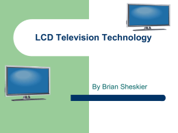 LCD Television Technology