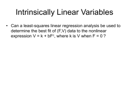 Intrinsically Linear Variables