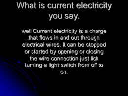 001 by adrian What is current electricity you say
