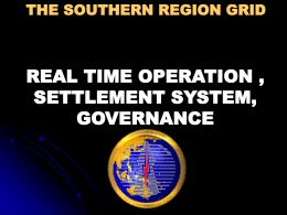 the southern region grid real time operation , settlement system