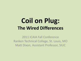 Coil on Plug: The Wired Differences