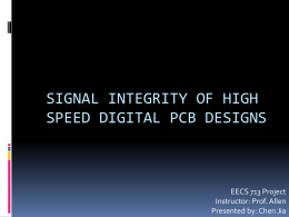 Signal integrity of high speed digital PCB designs