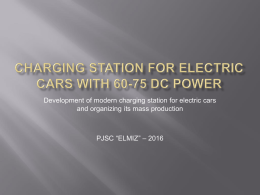 Charging Station for Electric cars with 60-75 DC power