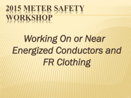Working On or Near Energized Conductors and FR