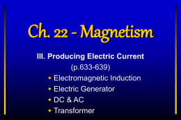 III. Producing Electric Current