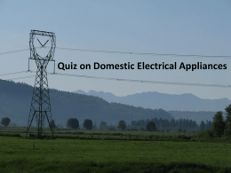 Quiz on Domestic Electrical Appliances