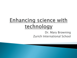 Enhancing science with technology