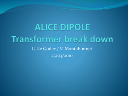 ALICE DIPOLE Transformer break down