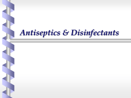 Antiseptics & Disinfectants