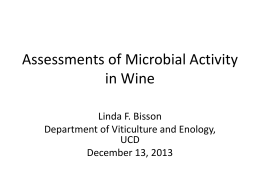 Assessments of Microbial Activity in Wine