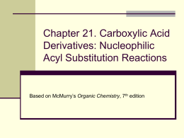 Carboxylic Acid Derivatives and Nucleophilic Acyl