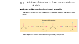 Addition of Alcohols to Form Hemiacetals and Acetals