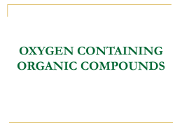 OXYGEN CONTAINING ORGANIC COMPOUNDS